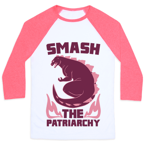 Smash the Patriarchy - Godzilla Baseball Tee
