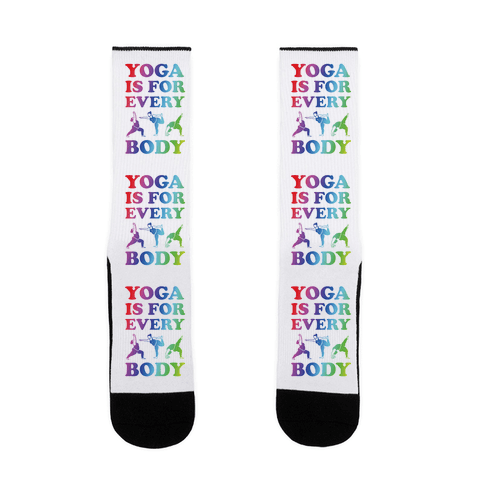 Yoga Is For Every Body Sock