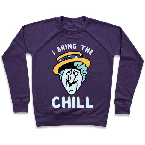 I Bring The Chill Snow Miser Pullover
