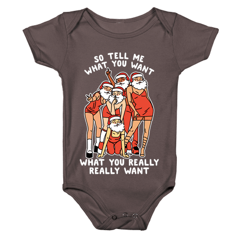 Tell Me What You Want Santa Spice Baby One-Piece