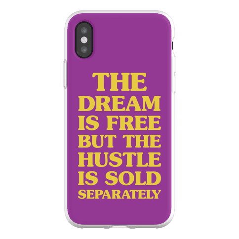 The Hustle Is Sold Separately Phone Flexi-Case