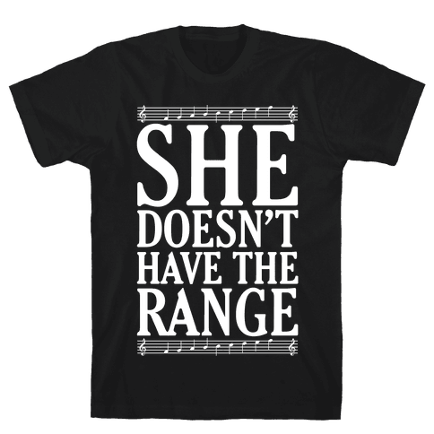 She Doesn't Have The Range White Print Mens T-Shirt