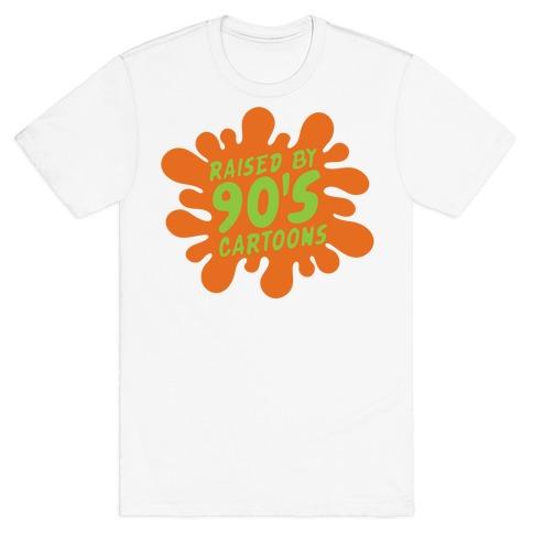 Raised By 90's Cartoons Parody T-Shirt