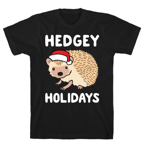 Hedgey Holidays T-Shirt