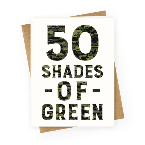 50 Shades of Green Greeting Card