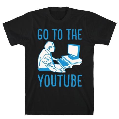 Go To The Youtube White Print T-Shirt