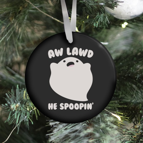 Aw Lawd He Spoopin' Ghost Parody White Print Ornament