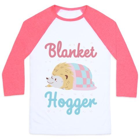 Blanket Hogger Baseball Tee