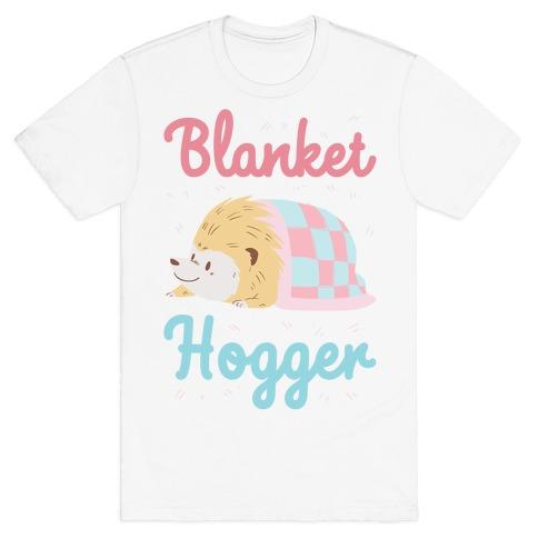 Blanket Hogger T-Shirt