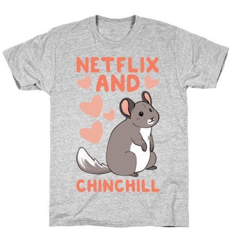 Netflix and Chinchill Mens/Unisex T-Shirt