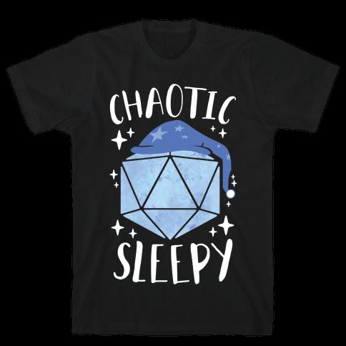 Chaotic Sleepy Mens/Unisex T-Shirt