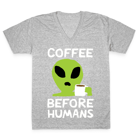Coffee Before Humans V-Neck Tee Shirt