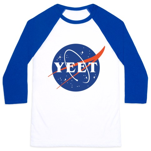 Yeet Nasa Logo Parody Baseball Tee