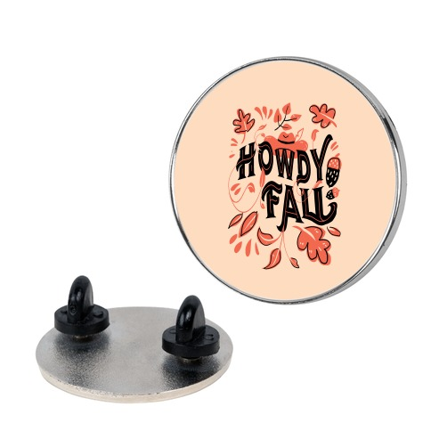 Howdy Fall Pin