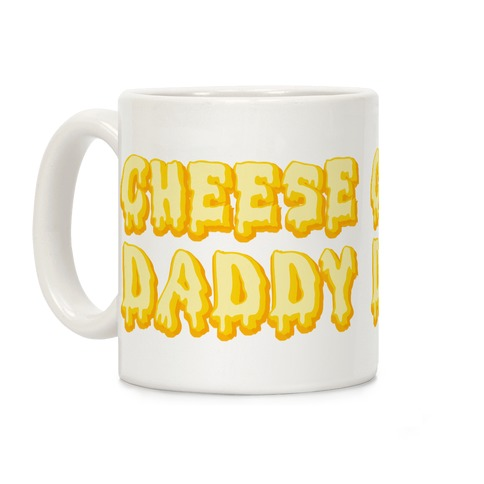 Cheese Daddy Coffee Mug