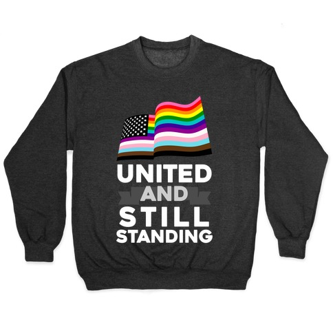 United And Still Standing Pullover