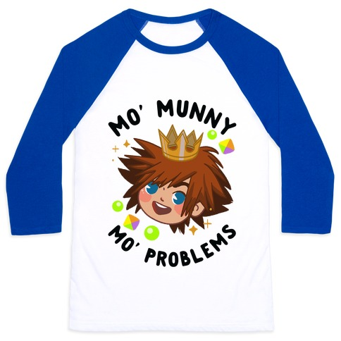 Mo' Munny Mo' Problems Sora Baseball Tee