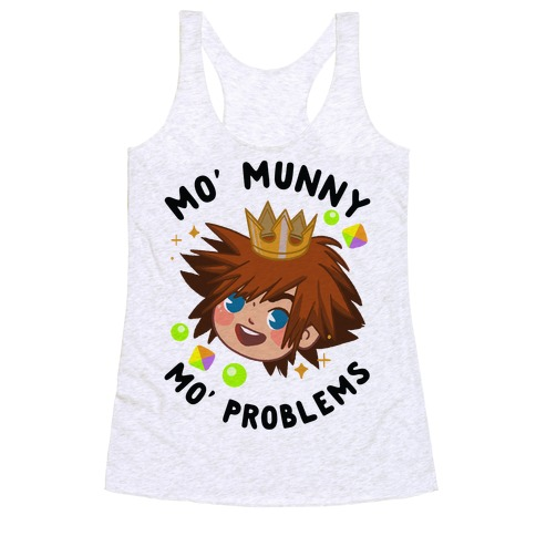 Mo' Munny Mo' Problems Sora Racerback Tank Top