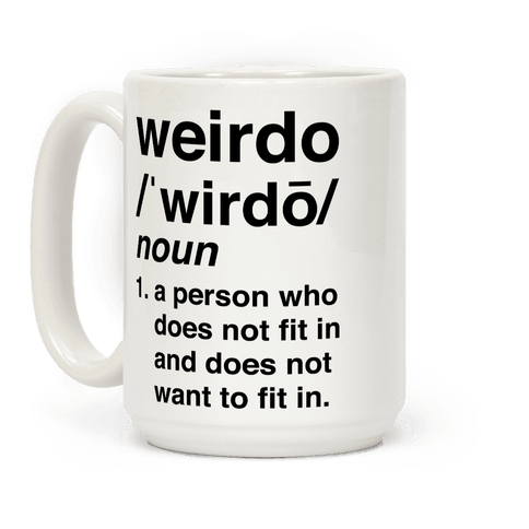 Weirdo Definition Coffee Mug