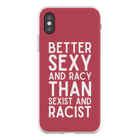 Better Sexy and Racy Phone Flexi-Case