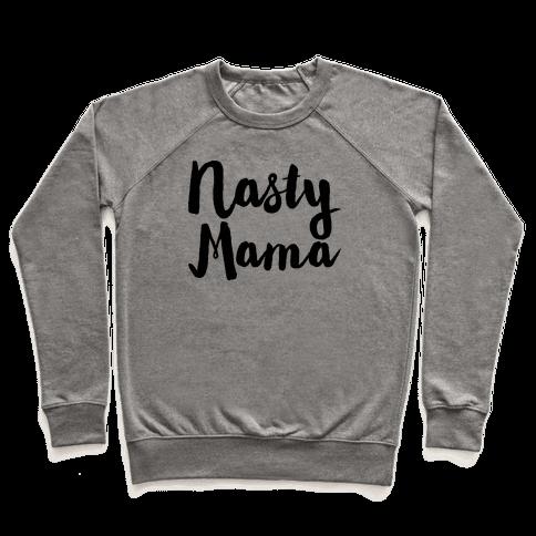 Nasty Mama Pullover