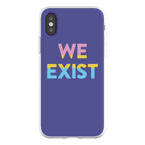 We Exist Pansexual Phone Flexi-Case