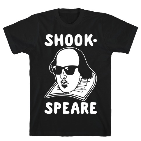 Shook-Speare Shook Shakespeare Parody White Print T-Shirt