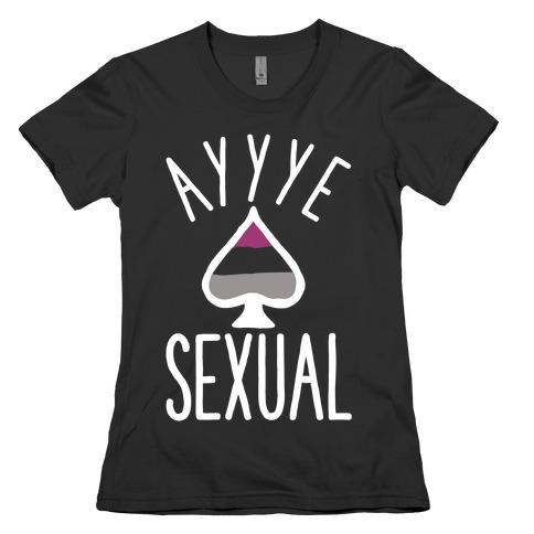 Aye Sexual Womens T-Shirt