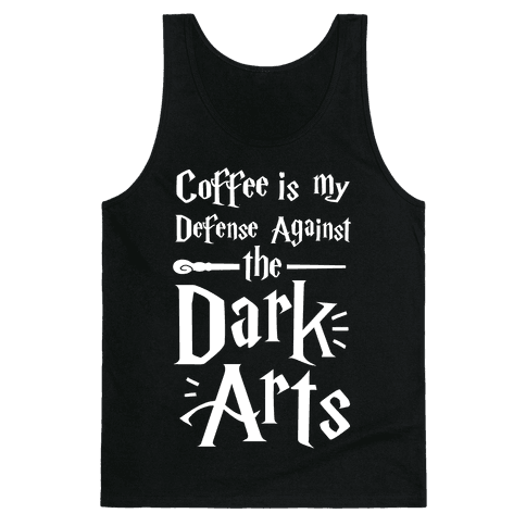 Coffee Is My Defense Against The Dark Arts Tank Top