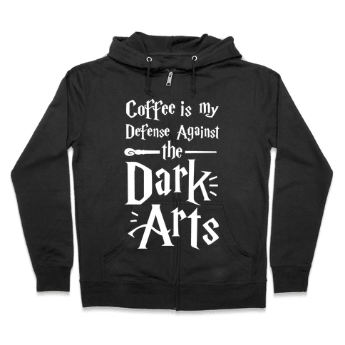 Coffee Is My Defense Against The Dark Arts Zip Hoodie