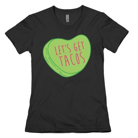 Let's Get Tacos Conversation Heart White Print Womens T-Shirt