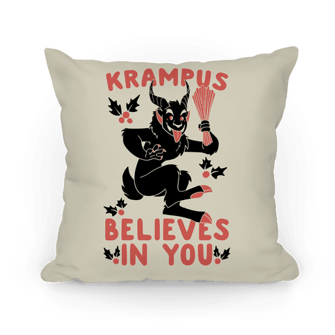 Krampus Believes in You Pillow