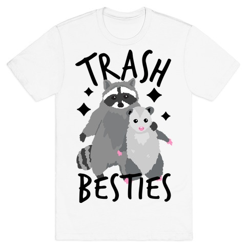 Trash Besties T-Shirt