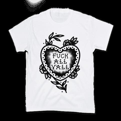 F*** All Y'all Old School Tattoo Kids T-Shirt