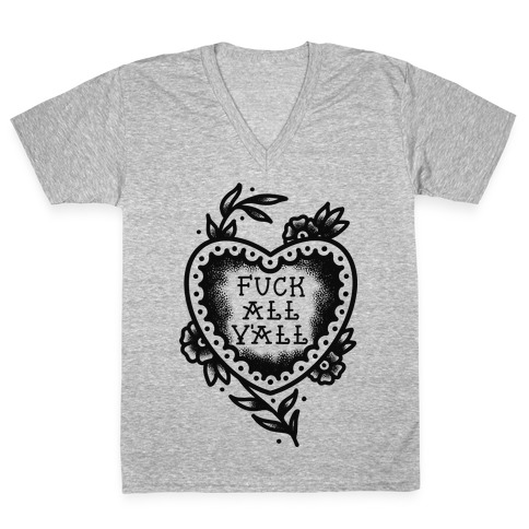F*** All Y'all Old School Tattoo V-Neck Tee Shirt