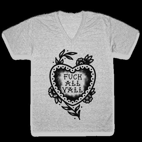 F*** All Y'all Old School Tattoo V-Neck Tee Shirt
