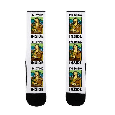 I'm Dying Inside Mona Lisa Parody Sock