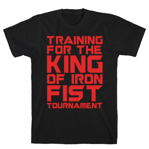 Training For The King of Iron Fist Tournament Parody White Print T-Shirt