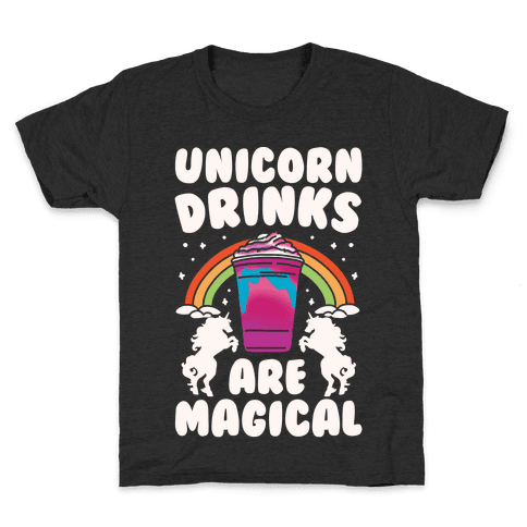 Unicorn Drinks Are Magical Parody White Print Kids T-Shirt