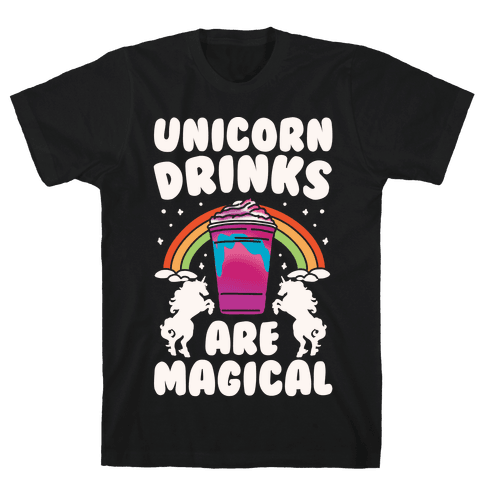 Unicorn Drinks Are Magical Parody White Print Mens T-Shirt