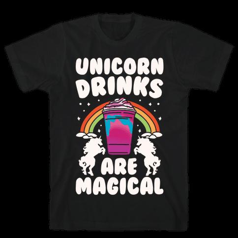Unicorn Drinks Are Magical Parody White Print Mens T-Shirt
