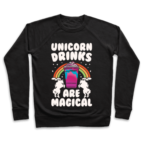 Unicorn Drinks Are Magical Parody White Print Pullover