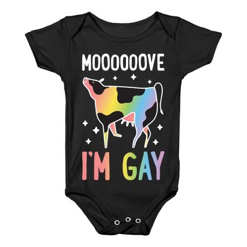 Move I'm Gay Cow Baby Onesy