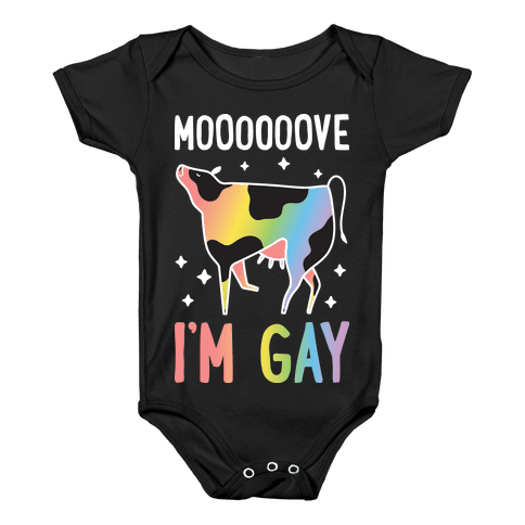 9a1ec138c Move I'm Gay Cow Baby One-Piece | LookHUMAN