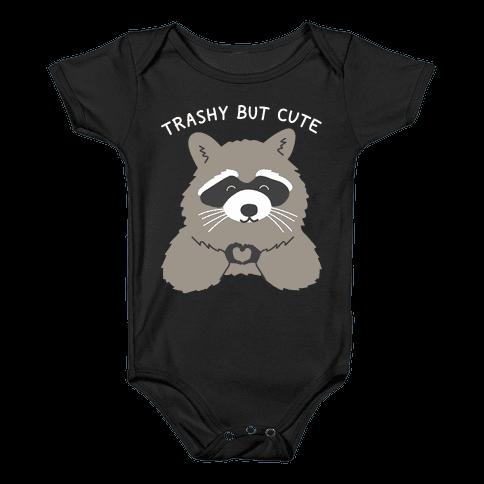 Trashy But Cute Baby Onesy