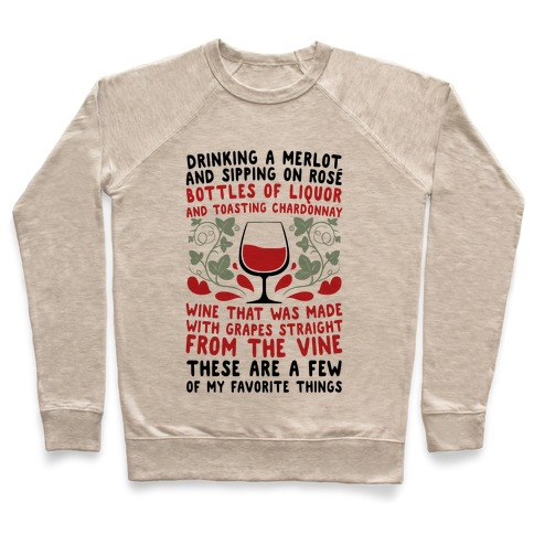 These Are A Few Of My Favorite Things Pullover