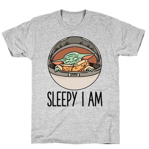 Sleepy I Am Baby Yoda Parody T-Shirt