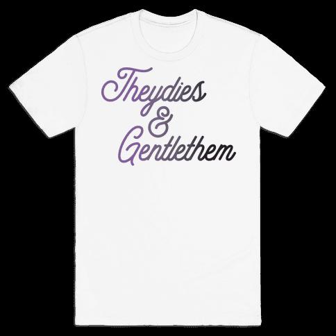 Theydies & Gentlethem Mens/Unisex T-Shirt