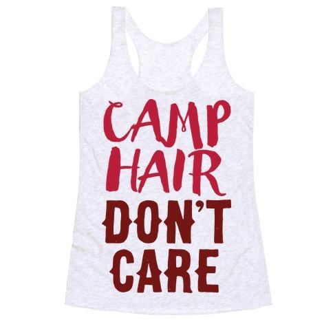 Camp Hair Don't Care Racerback Tank Top