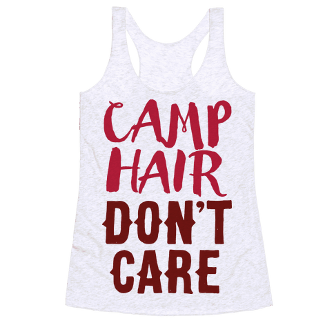 Camp Hair Don't Care Racerback Tank Top